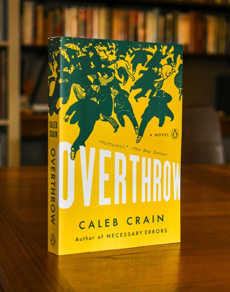Caleb Crain, Overthrow (paperback)